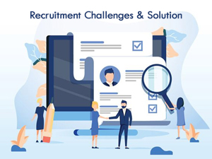 recruitment challenges and Solution